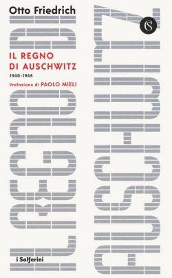 Il regno di Auschwitz, 1940-1945
