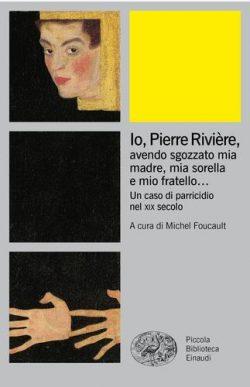 Io, Pierre Riviere