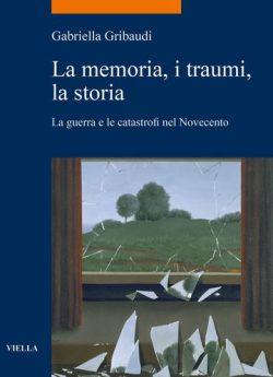 Memoria, i traumi, la storia